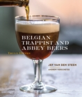 Belgian Trappist and Abbey Beers : Truly Divine - Book