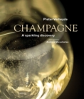 Champagne : A Sparkling Discovery - Book