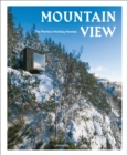 Mountain View : The Perfect Holiday Homes; Nature Retreats Vol. 1 - Book
