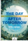 The Day After Tomorrow : How to Survive in Times of Radical Innovation - Book