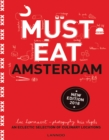 Must Eat Amsterdam : An Eclectic Selection of Culinary Locations - Book