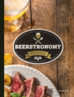 Beerstronomy : Delicious Dishes From Belgium's Finest Brewers - Book