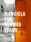 Margiela. The Hermes Years - Book