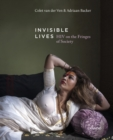 Invisible Lives : HIV on the Fringes of Society - Book