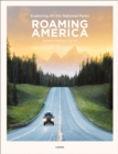 Roaming America : Exploring All the National Parks - Book