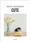 Insta Grammar: Cute - Book
