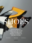 Shoes : Footprint: The Legacy of the World's Most Famous Designers - Book