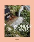 Ultimate Wonder Plants : Your Urban Jungle Interior - Book
