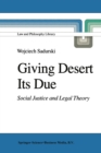 Giving Desert Its Due : Social Justice and Legal Theory - eBook