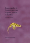 Encyclopedia of South American Aquatic Insects: Collembola : Illustrated Keys to Known Families, Genera, and Species in South America - eBook