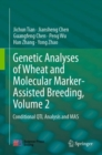 Genetic Analyses of Wheat and Molecular Marker-Assisted Breeding, Volume 2 : Conditional QTL Analysis and MAS - eBook
