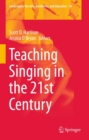 Teaching Singing in the 21st Century - eBook
