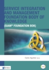 Service Integration and Management Foundation Body of Knowledge - Book