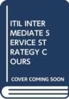ITIL INTERMEDIATE SERVICE STRATEGY COURS - Book