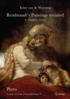 Rembrandt's Paintings Revisited - A Complete Survey : A Reprint of A Corpus of Rembrandt Paintings VI - Book