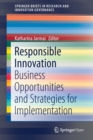 Responsible Innovation : Business Opportunities and Strategies for Implementation - Book