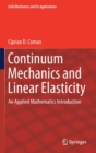 Continuum Mechanics and Linear Elasticity : An Applied Mathematics Introduction - Book