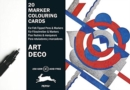 Art Deco : Marker Colouring Cards Book - Book