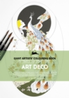 Art Deco : Giant Artists' Colouring Book - Book