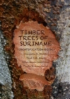 Timber Trees of Suriname : Identification Guide - Book