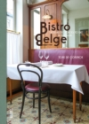 Bistro Belge : Nostalgic Places to Eat in Belgium - Book