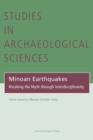 Minoan Earthquakes : Breaking the Myth through Interdisciplinarity - eBook