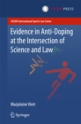 Evidence in Anti-Doping at the Intersection of Science & Law - eBook