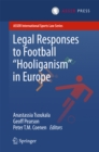 Legal Responses to Football Hooliganism in Europe - eBook