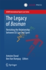 The Legacy of Bosman : Revisiting the Relationship Between EU Law and Sport - eBook