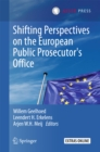 Shifting Perspectives on the European Public Prosecutor's Office - eBook