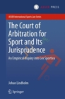 The Court of Arbitration for Sport and Its Jurisprudence : An Empirical Inquiry into Lex Sportiva - eBook