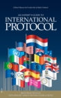 An Expert's Guide to International Protocol : Best Practices in Diplomatic and Corporate Relations - Book