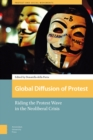 Global Diffusion of Protest : Riding the Protest Wave in the Neoliberal Crisis - Book
