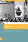 May '68 : Shaping Political Generations - Book