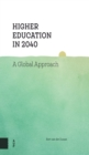 Higher Education in 2040 : A Global Approach - Book
