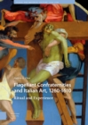 Flagellant Confraternities and Italian Art, 1260-1610 : Ritual and Experience - Book
