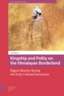 Kingship and Polity on the Himalayan Borderland : Rajput Identity during the Early Colonial Encounter - Book