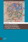 The Cistercian Reform and the Art of the Book in Twelfth-Century France - Book