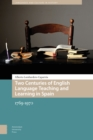 Two Centuries of English Language Teaching and Learning in Spain : 1769-1970 - Book