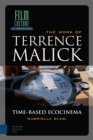The Work of Terrence Malick : Time-Based Ecocinema - Book