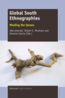 Global South Ethnographies : Minding the Senses - eBook