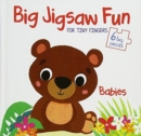 Big Jigsaw Fun for Tiny Fingers: Pets - Book