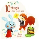 10 Things I Love About You Rosie and Jack - Book