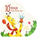 10 Things I Love About You Rosie and Poppy - Book