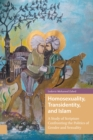 Homosexuality, Transidentity, and Islam : A Study of Scripture Confronting the Politics of Gender and Sexuality - Book
