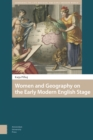 Women and Geography on the Early Modern English Stage - Book