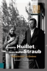 Dani le Huillet, Jean-Marie Straub : Objectivists in Cinema - Book