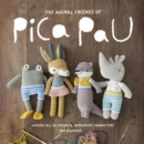 Animal Friends of Pica Pau : Gather All 20 Colorful Amigurumi Animal Characters - Book