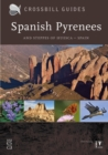 Spanish Pyrenees : And Steppes of Huesca - Spain - Book