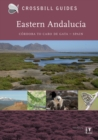 Eastern Andalucia : From Malaga to Cabo de Gata, Spain II - Book